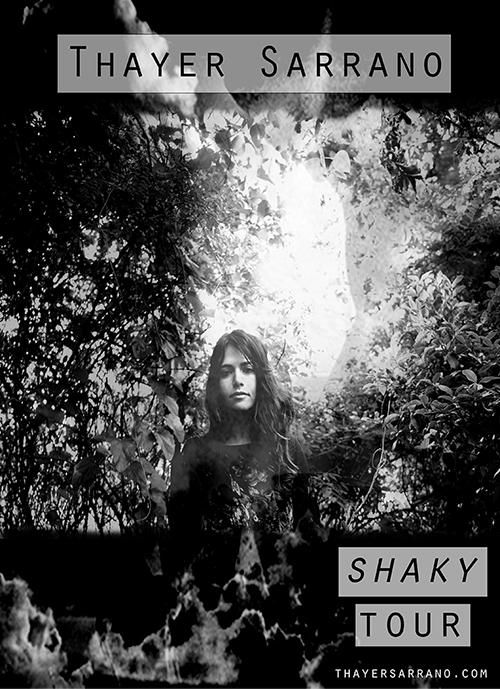 Thayer Sarrano - Shaky Tour