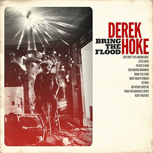 Derek Hoke – Bring the Flood