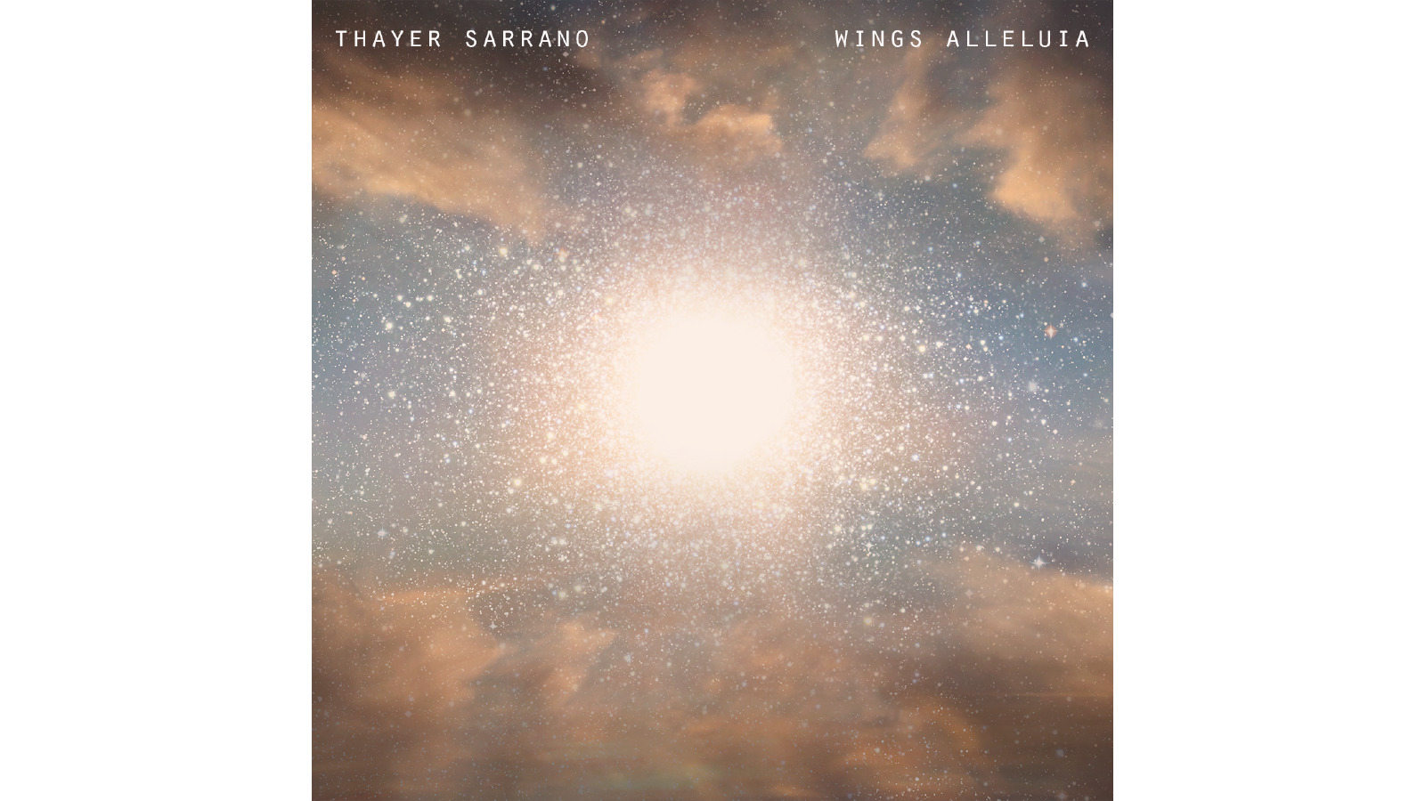 Thayer Sarrano. Wings Alleluia. Album Cover.